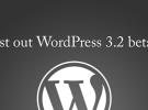 WordPress 3.2 beta 1 ya está disponible