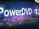 PowerDVD versión 12 y una gran cantidad de actualizaciones