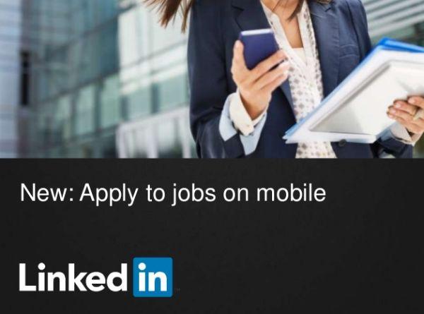 LinkedIn permitirá postularse a empleos desde el móvil