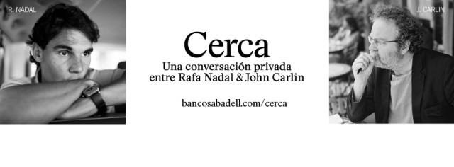 Rafa Nadal y John Carlin