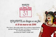 Lolabits cerrará el 31 de marzo por motivos ajenos a la voluntad del equipo