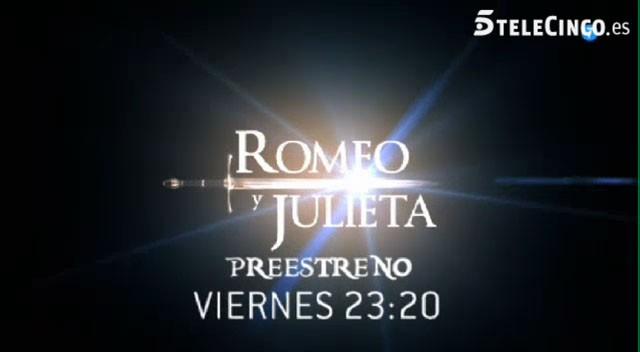 Mediaset España preestrena Romeo y Julieta este viernes a las 23.20 h