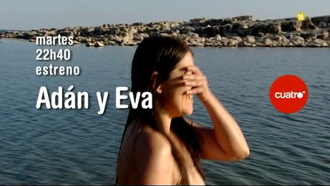 Adán y Eva se estrena el próximo martes en Cuatro