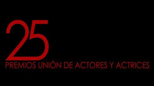 Nominados a los XXV Premios Unión de Actores y Actrices
