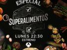 Antena 3 emite el especial Superalimentos el lunes con Alberto Chicote