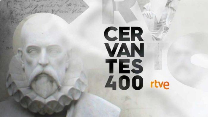 Pasión por Cervantes, la programación especial de RTVE por el IV centenario de su muerte