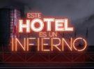 DMAX estrena el martes Este hotel es un infierno con Kike Sarasola
