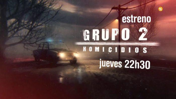 Cuatro estrena Grupo 2 Homicidios el jueves