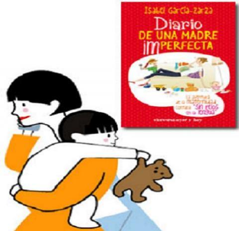 Diario de una madre imperfecta, otra visión de la maternidad