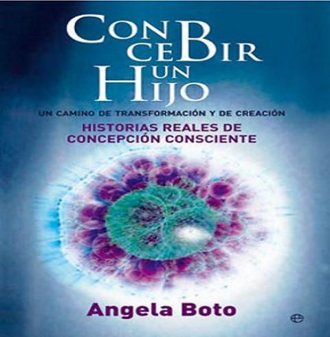 Concebir un hijo, un libro sobre la concepción consciente