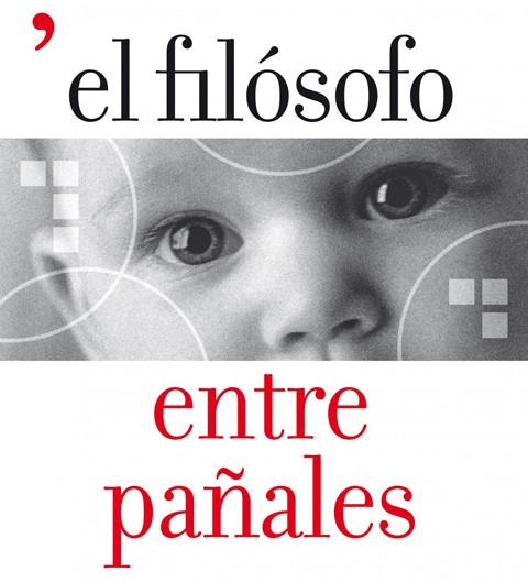 El Filósofo entre Pañales o cómo razona un bebé