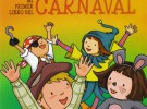 Cuentos para bebés: Mi primer libro del Carnaval