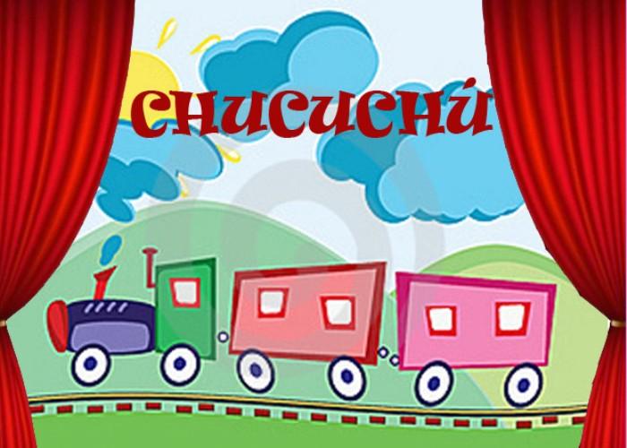 teatro: chucuchú