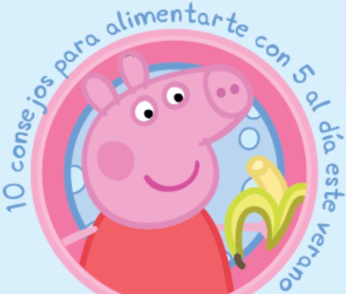 Consejos para comer sano en verano con Peppa Pig