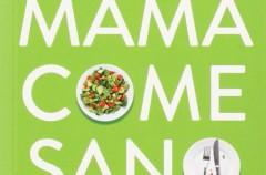 Libro: Mamá come sano