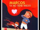 Marcos ya no tiene miedo
