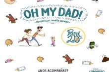 Libro: Oh, my Dad! (porque ellos también cuentan)