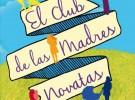 Libro: El club de las madres novatas